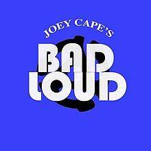 Joey Cape's Bad Loud (album) - Wikipedia