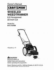 Craftsman 917773708 User Manual High Wheel Weed Trimmer