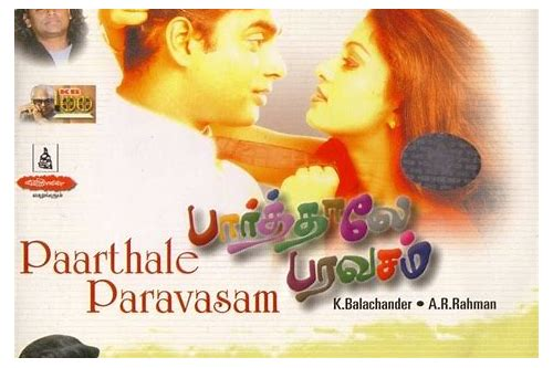 paarthale paravasam song download