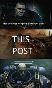 Recognizing The Taint Of Chaos Warhammer 40000 Know