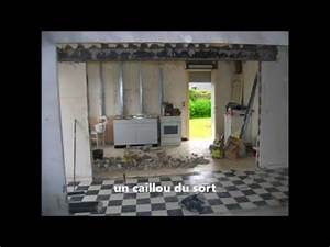 Ouverture Dans Un Mur Porteur : une ouverture dans un mur porteur youtube ~ Melissatoandfro.com Idées de Décoration