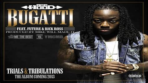 Bugatti (explicit) Ft. Future, Rick Ross Bass