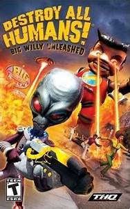 Destroy All Humans Big Willy Unleashed Wikipedia