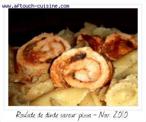 aftouch cuisine roulades de dinde saveur pizza recette aftouch cuisine
