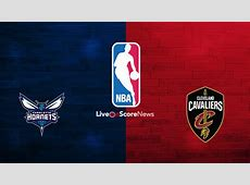 Charlotte Hornets vs Cleveland Cavaliers Preview and