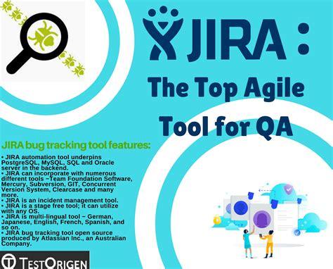 best agile tools jira the top agile tool for qa testorigen