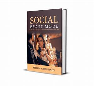 Social Beast Mode  How To Effortlessly Approach Women And