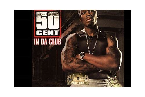 50 cent in da club mp3 free download 320kbps