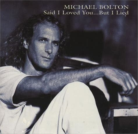 michael bolton   loved    lied austrian