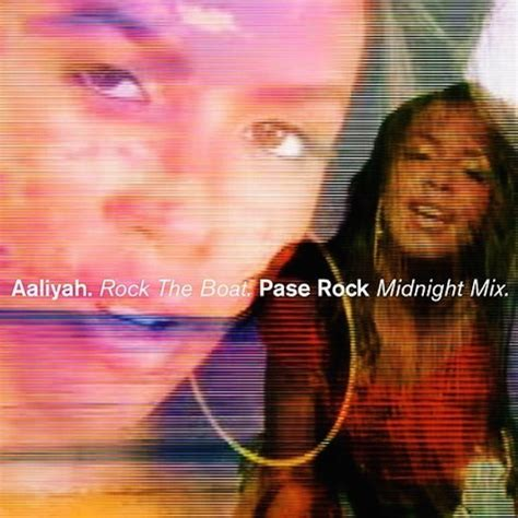 The Rock Boat X by Aaliyah X Pase Rock Quot Rock The Boat Quot Midnight Mix
