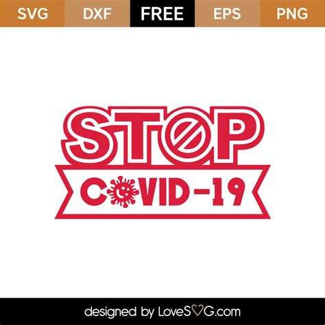 Download for free in png, svg, pdf formats 👆. Free Stop COVID-19 SVG Cut File | Lovesvg.com