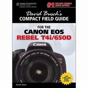 Cengage Course Tech  D Busch Canon T4i  650d Cmpct
