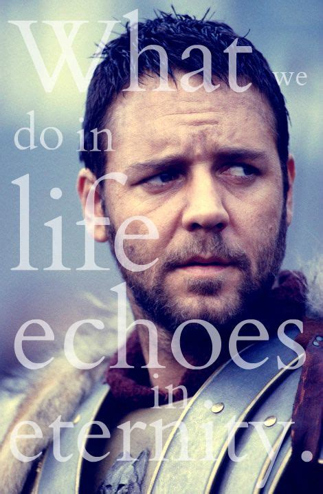 Russell Crowe Gladiator Quotes