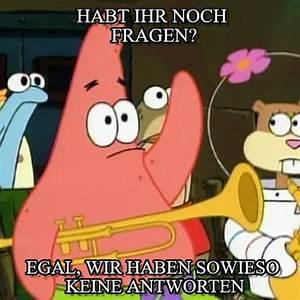 Habt Ihr Noch Fragen No Patrick Meme On Memegen