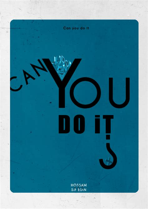 Can You Do It ? By Mhgraphic On Deviantart