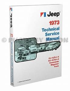 1973 Jeep Repair Shop Manual 73 Cj5 Cj6 Wagoneer Commando