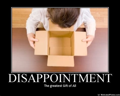 Gifts For Meme - disappointed quotes sayings disappointed picture quotes