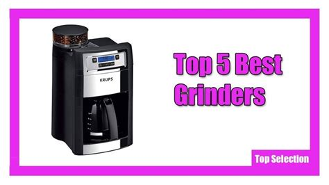 Need a coffee maker with grinder? Top 5 Best Grinders in 2020 | Grinders, Drip coffee maker, Krups