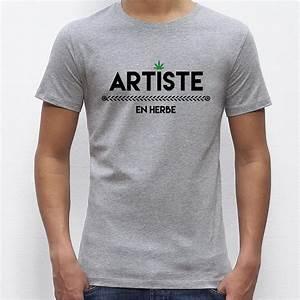 T Shirt Pour Homme : t shirt homme original artiste en herbe ~ Farleysfitness.com Idées de Décoration
