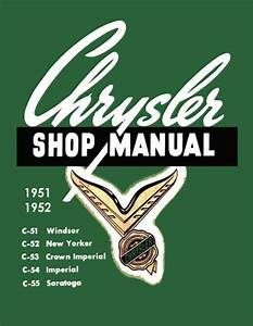 1951 1952 Chrysler Imperial New Yorker Shop Service Repair