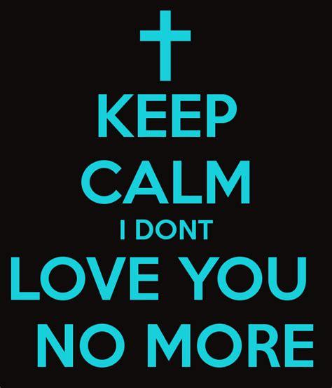 No More Love Quotes Quotesgram