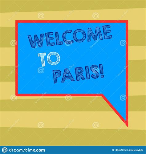 Text Sign Showing Welcome To Paris. Conceptual Photo ...