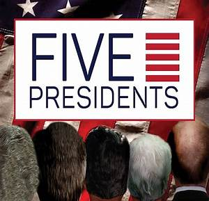 East Coast Premiere Five Presidents Extended Due to ...