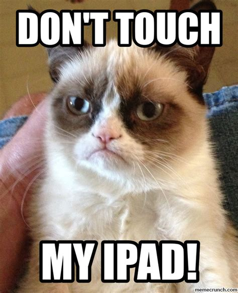 Ipad Meme - dont touch my ipad wallpaper