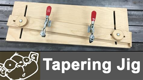 tapering jig   table  youtube