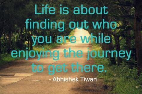 quotes  enjoying lifes journey quotesgram
