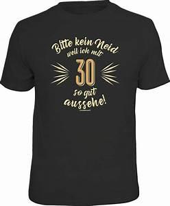 T Shirt 30 Ans : rahmenlos t shirt 30 geburtstag bitte kein neid otto ~ Voncanada.com Idées de Décoration