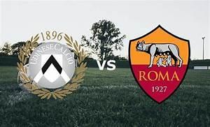 Serie Rome Streaming : udinese roma streaming ora gratis live come fare vedere video partita in diretta gratis e ~ Medecine-chirurgie-esthetiques.com Avis de Voitures
