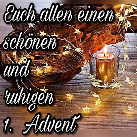 euch allen einen schoenen und ruhigen  advent  advent