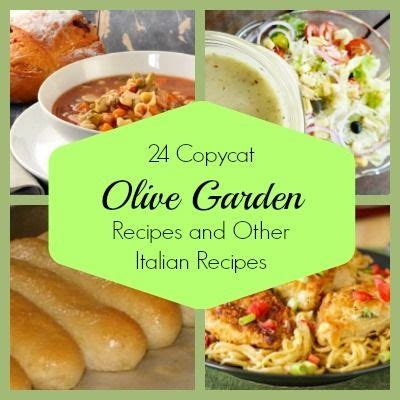 olive garden copycat recipes 24 copycat olive garden recipes and other italian recipes