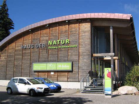 Kultur Und Sehenswürdigkeiten Haus Der Natur Feldberg