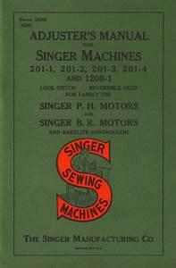 Singer 201 Adjusters Manual By Rex Reeves