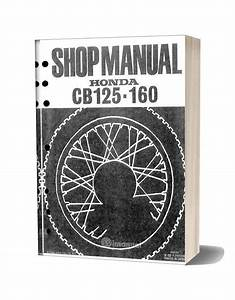 Honda Cb125 Cb160 Shop Manual 1972