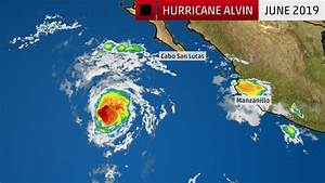 Alvin, the First Hurricane of the 2019 Eastern Pacific ...