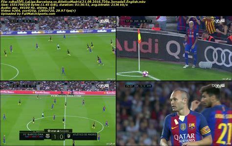 Full Match Barcelona vs Atletico Madrid La Liga 2016-2017