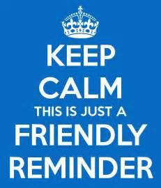 Just Friendly Reminder