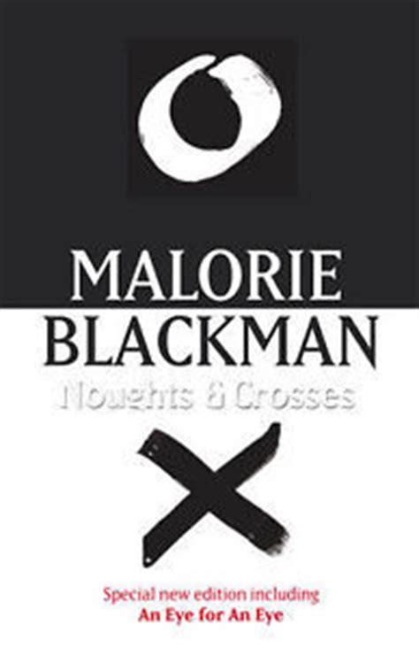 noughts crosses noughts crosses   malorie blackman