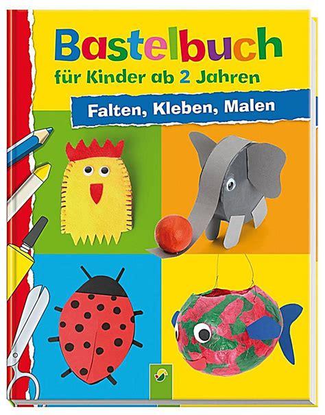 Bastelbuch für Kinder ab 2 Jahren Buch bei Weltbildde