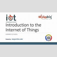 Lecture 1 Introduction To The Internet Of Things Youtube