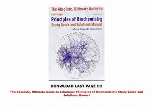 The Absolute  Ultimate Guide To Lehninger Principles Of