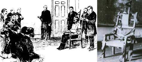 chaise electrique execution 6 août 1890 kemmler étrenne douloureusement la chaise