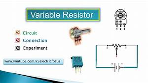 How To Connect Variable Resistor In Circuit