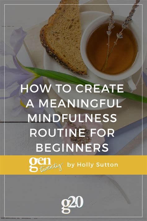 create  meaningful mindfulness routine  beginners