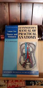 Cunningham U0026 39 S Manual Of Practical Anatomy  Volume 2 Thorax