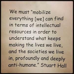 Stuart Hall.   ... Cultural Studies Quotes