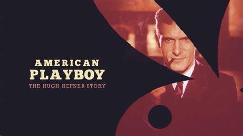 Американский Плейбой: История Хью Хефнера 3 серия ...